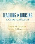 Teaching in Nursing: A Guide for Faculty