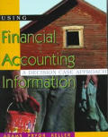Using Financial Accounting Information: A Decision Case Approach