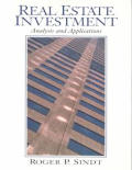 Real Estate Investment : Analysis and Applications (98 Edition)