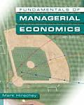 Fundamentals of Managerial Economics [With Access Code]