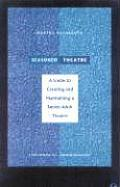 Seasoned Theatre: A Guide to Creating and Maintaining a Senior Adult Theatre