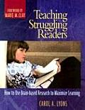 Teaching Struggling Readers How to Use Brain Based Research to Maximize Learning