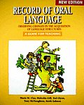 Record Of Oral Language Observing Changes In The Acquisition Of Language Structures A Guide For Teaching
