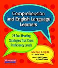 Comprehension and English Language Learners: 25 Oral Reading Strategies That Cross Proficiency Levels