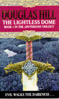 Lightless Dome Book 1 In The Apotheosis