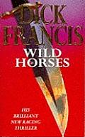 Wild Horses Uk Edition
