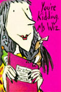 You're Kidding, MS Wiz