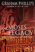 Moses Legacy the Evidence of History