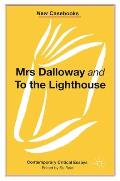 Mrs Dalloway and to the Lighthouse, Virginia Woolf