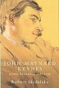 John Maynard Keynes Hopes Betrayed