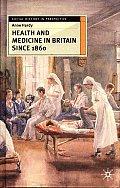 Health and medicine in Britain since 1860