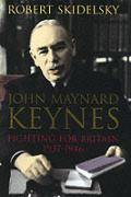 John Maynard Keynes Fighting For Britain