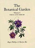Botanical Garden Volume 1 Trees & Shrubs