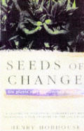Seeds Of Change Six Plants That Transfor