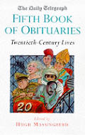 Fifth Book Of Obituaries Twentieth Century Lives