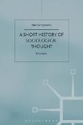 SHORT HISTORY OF SOCIOLOGICAL THOUGHT