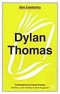 Dylan Thomas (New Casebooks)