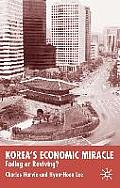 Koreas Economic Miracle Fading Or Reviving