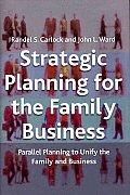 Strategic Planning For The Family Busine