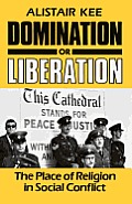 Domination or Liberation