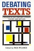 Debating Texts A Reader In Twentieth