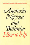 Anorexia & Bulimia Nervosa: How to Help