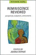 Reminiscence Reviewed: Perspectives, Evaluations, Achievements