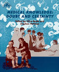 Medical Knowledge: Doubt & Certainty