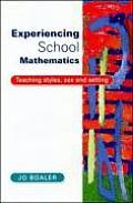 Experiencing School Mathematics: Teaching Styles, Sex, & Setting