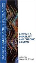 Ethnicity, Disability and Chronic Illness