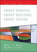 Group Process, Group Decision, Group Action