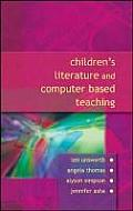 Children's Literature and Computer Based Teaching [With CD-ROM]