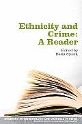 Ethnicity & Crime A Reader