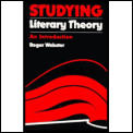 Studying Literary Theory An Introduction