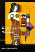 Representing Women. Myths of Femininity in the Popular Media