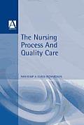 Nursing Process & Quality Care
