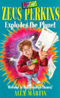 Zeus Perkins and the Exploding Planet