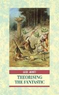 Theorising the Fantastic