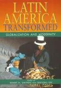 Latin America Transformed Globalization