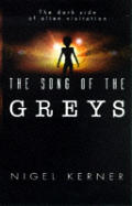 Song Of The Greys The Dark Side Of Alien