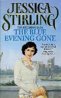 Blue Evening Gone: the Beckman Saga