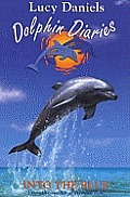 Dolphin Diaries Into The Blue
