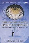 Women Who Lived For Danger