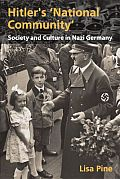 Hitler's National Community: Society and Culture in Nazi Germany