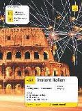 Teach Yourself Instant Italian. Book + 2 Cds Pack