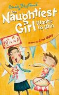 Naughtiest Girl Wants To Win