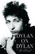 Dylan On Dylan Essentials Interviews
