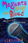 Magenta Orange: Magenta Sings the Blues