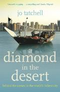 Diamond in the Desert: Behind the Scenes in the World's Richest City