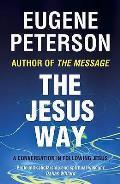 Jesus Way: a Conversation in Following Jesus